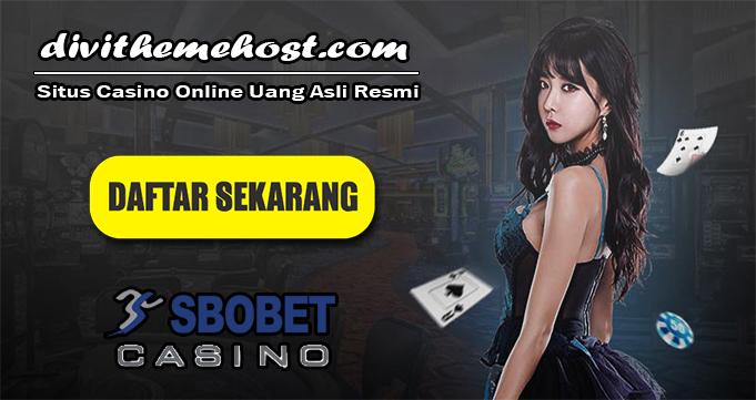Situs Casino Online Uang Asli Resmi
